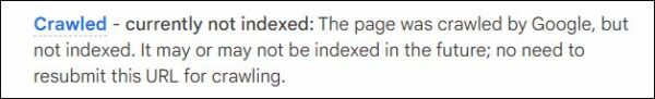 This is what Support Google tells you about Crawled - currently not indexed.